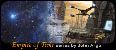 Empire of Time series by John Argo - special bookshop on this site